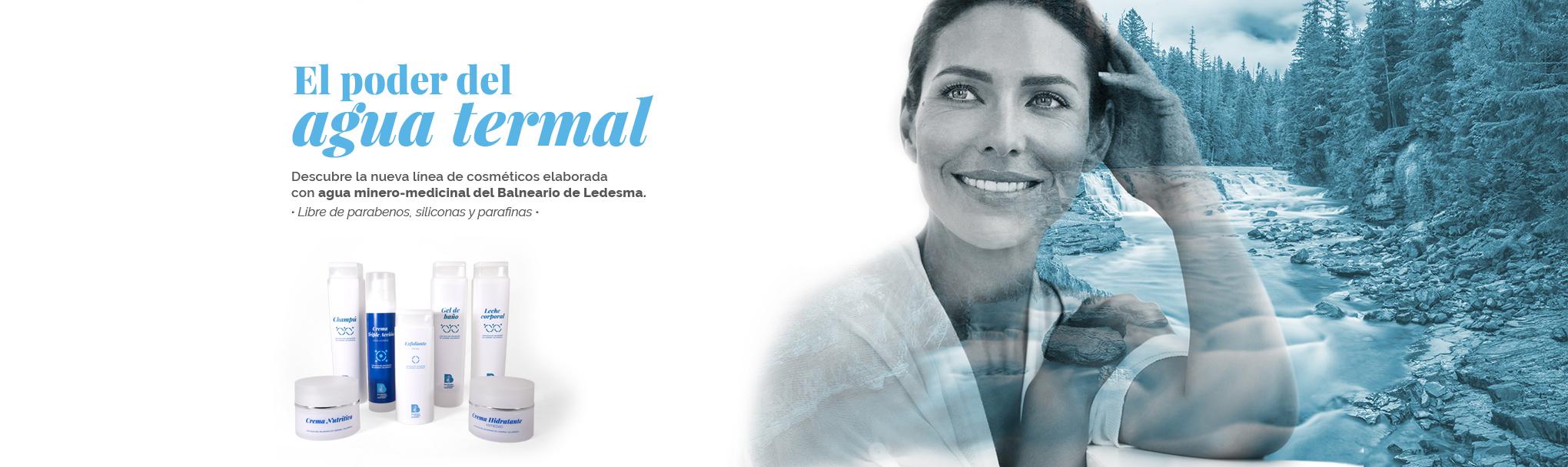 Publicidad de cosmética Ledesma, el poder del agua termal